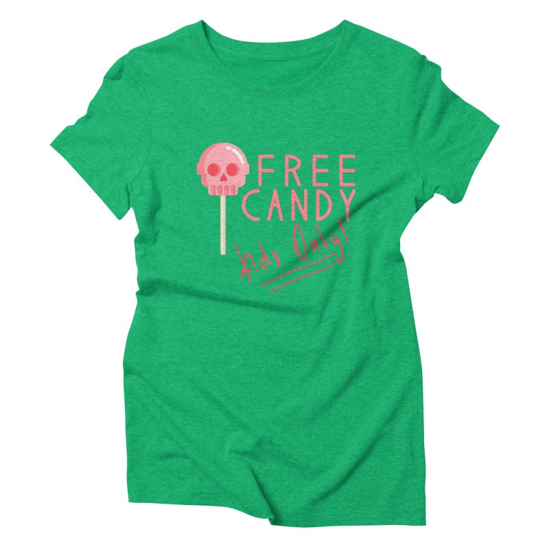 Free Candy Women's Triblend T-Shirt by Inappropriate Wares