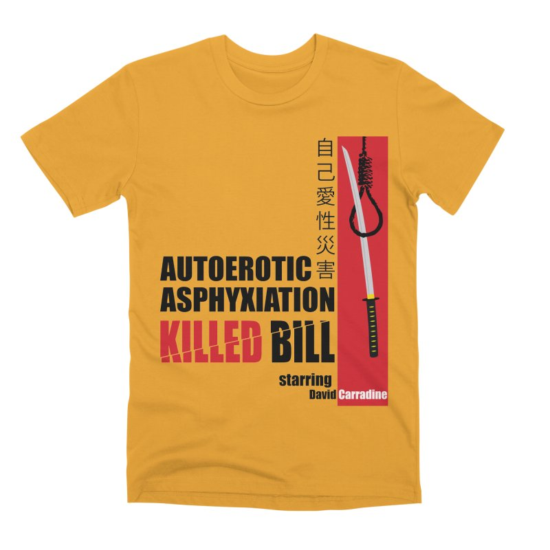 Killed Bill Men's Premium T-Shirt by Inappropriate Wares