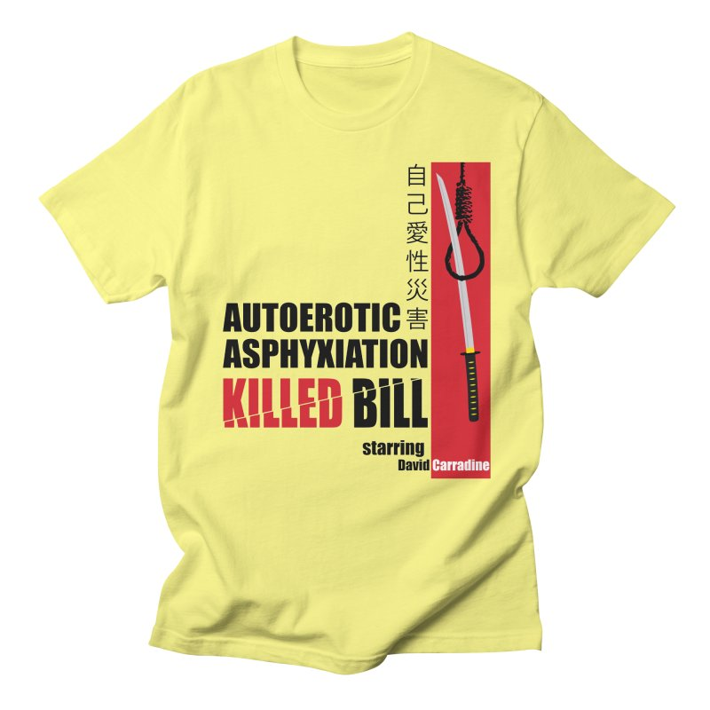Killed Bill Men's T-Shirt by Inappropriate Wares
