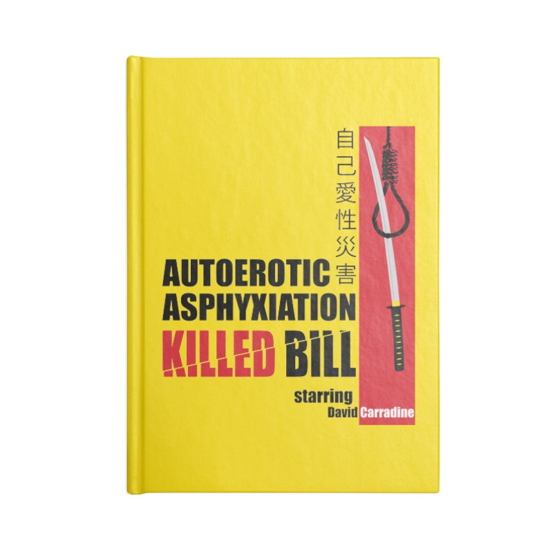 Killed Bill Accessories Lined Journal Notebook by Inappropriate Wares