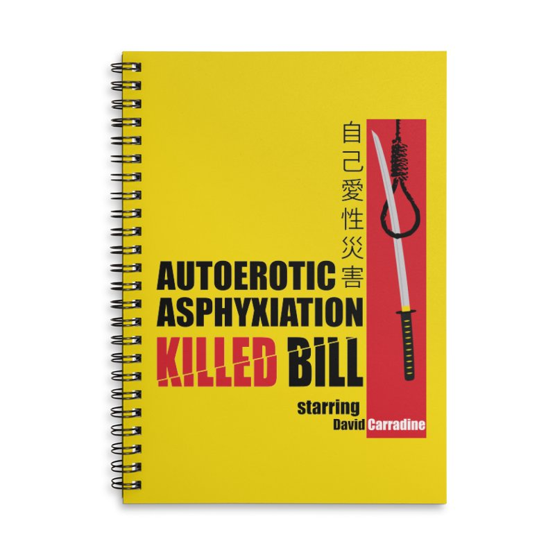 Killed Bill Accessories Lined Spiral Notebook by Inappropriate Wares