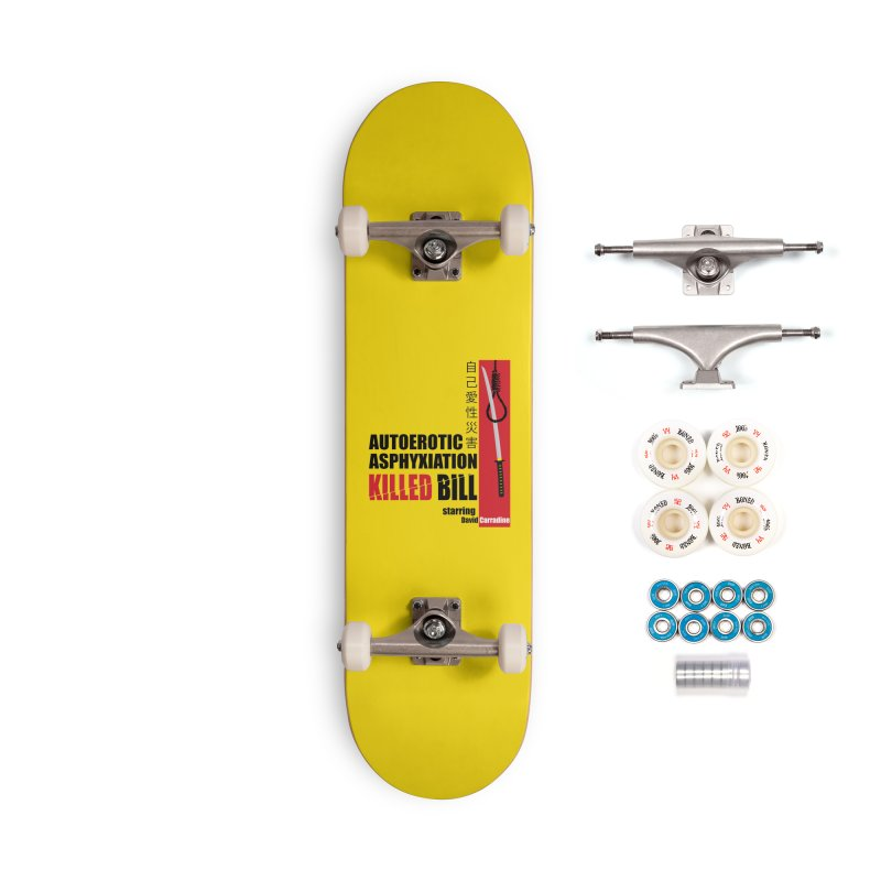 Killed Bill Accessories Complete - Premium Skateboard by Inappropriate Wares