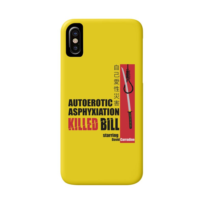 Killed Bill Accessories Phone Case by Inappropriate Wares