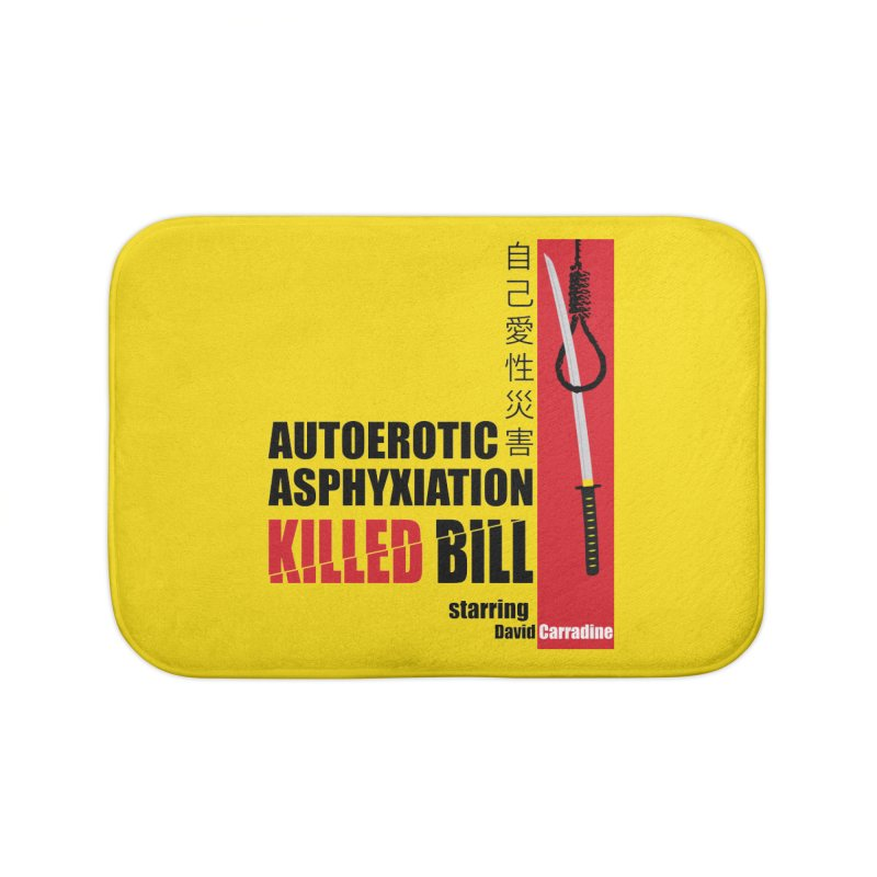 Killed Bill Home Bath Mat by Inappropriate Wares