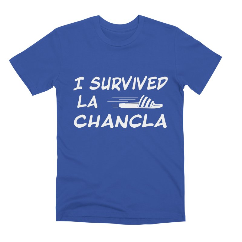 I Survived La Chancla Men's Premium T-Shirt by Inappropriate Wares