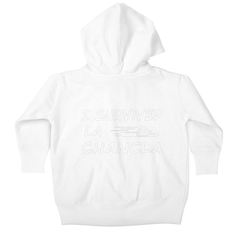 I Survived La Chancla Kids Baby Zip-Up Hoody by Inappropriate Wares