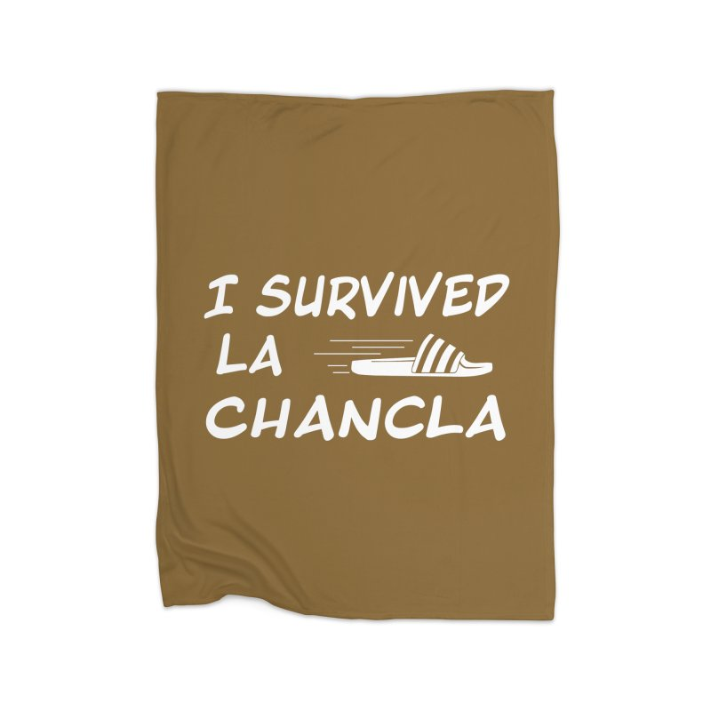 I Survived La Chancla Home Fleece Blanket Blanket by Inappropriate Wares