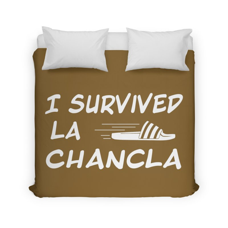 I Survived La Chancla Home Duvet by Inappropriate Wares