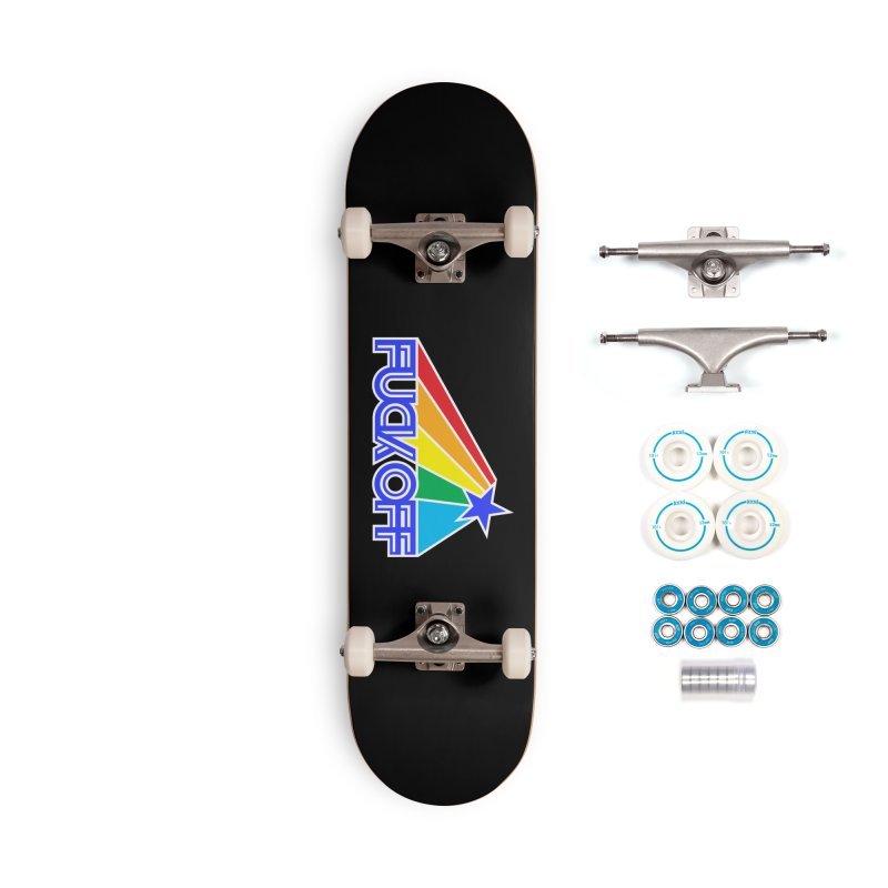 Fuck Off Star Accessories Skateboard by Inappropriate Wares
