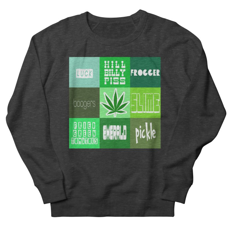 GREEN Women's French Terry Sweatshirt by Inappropriate Wares