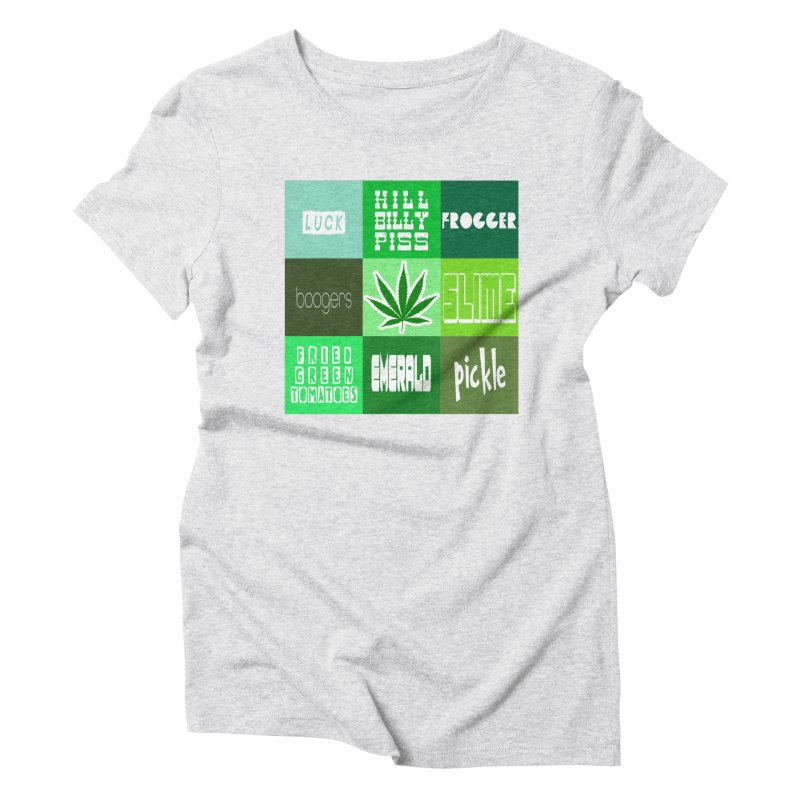 GREEN Women's Triblend T-Shirt by Inappropriate Wares