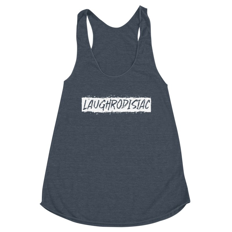 Laughrodisiac Women's Racerback Triblend Tank by Inappropriate Wares