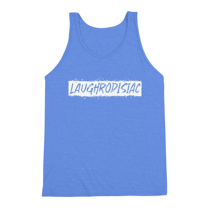 Laughrodisiac Men's Triblend Tank by Inappropriate Wares
