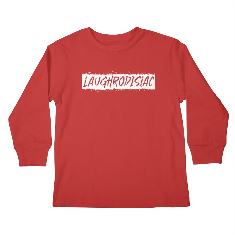 Laughrodisiac Kids Longsleeve T-Shirt by Inappropriate Wares