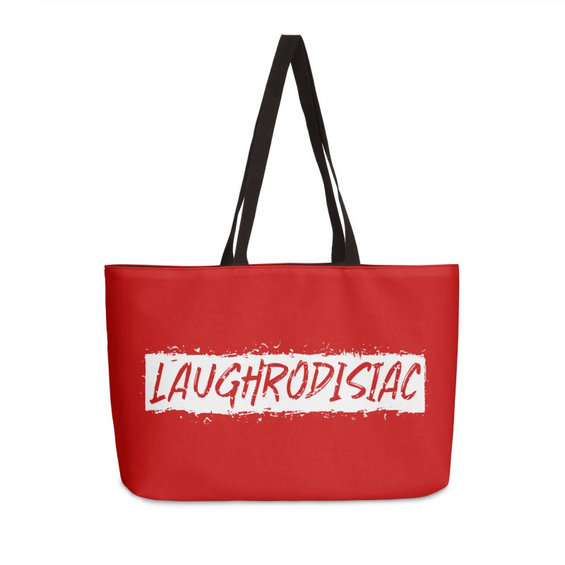 Laughrodisiac Accessories Weekender Bag Bag by Inappropriate Wares