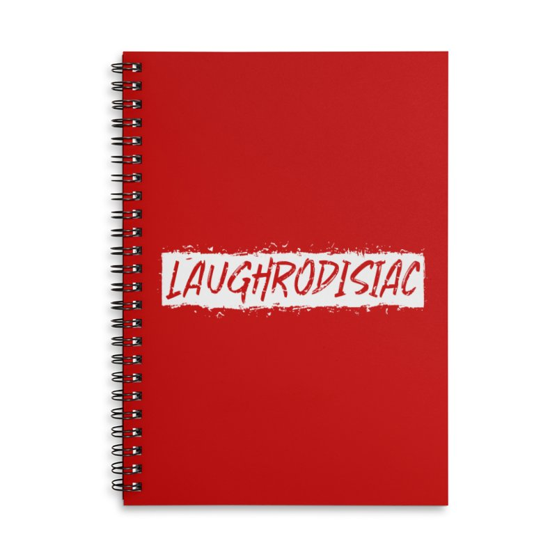 Laughrodisiac Accessories Lined Spiral Notebook by Inappropriate Wares