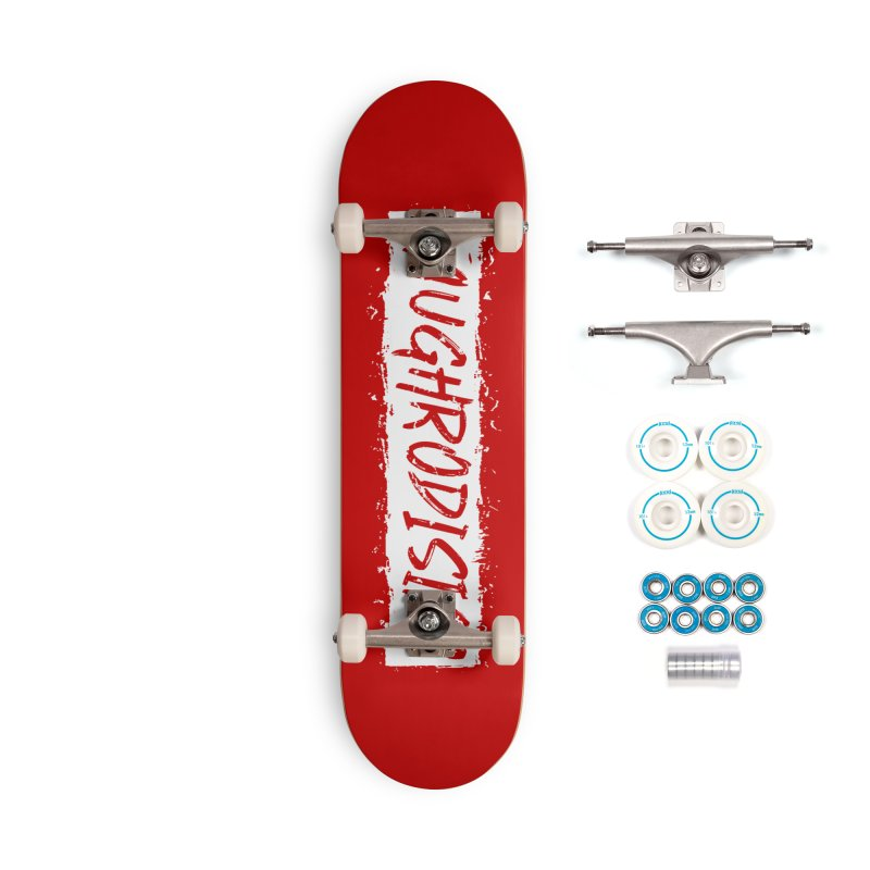 Laughrodisiac Accessories Complete - Basic Skateboard by Inappropriate Wares
