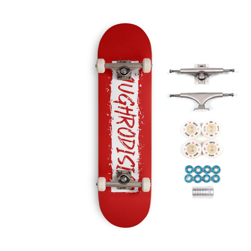 Laughrodisiac Accessories Complete - Premium Skateboard by Inappropriate Wares