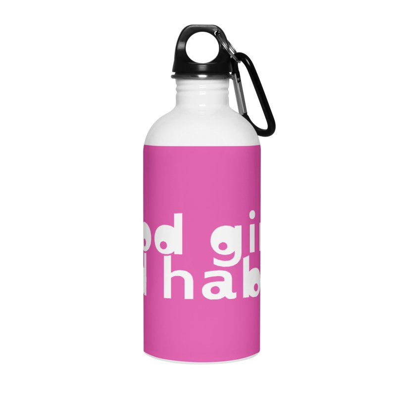 good girl. bad habits. Accessories Water Bottle by Inappropriate Wares