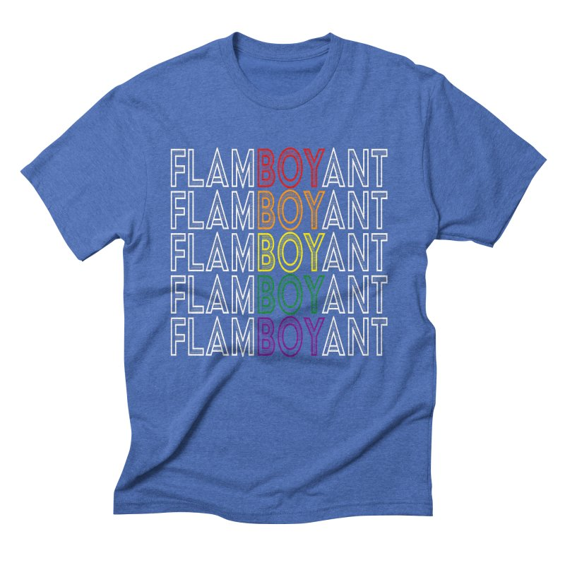 Flamboyant Men's Triblend T-Shirt by Inappropriate Wares