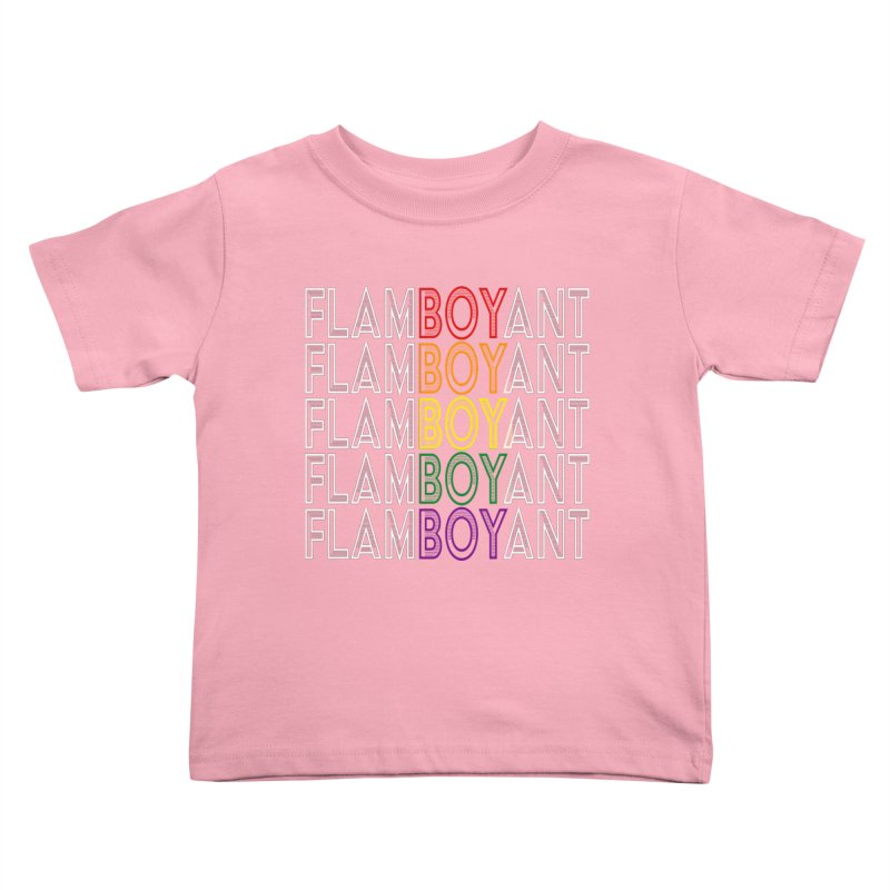 Flamboyant Kids Toddler T-Shirt by Inappropriate Wares