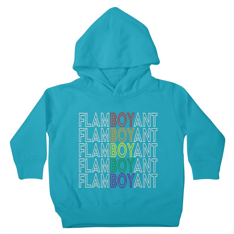 Flamboyant Kids Toddler Pullover Hoody by Inappropriate Wares