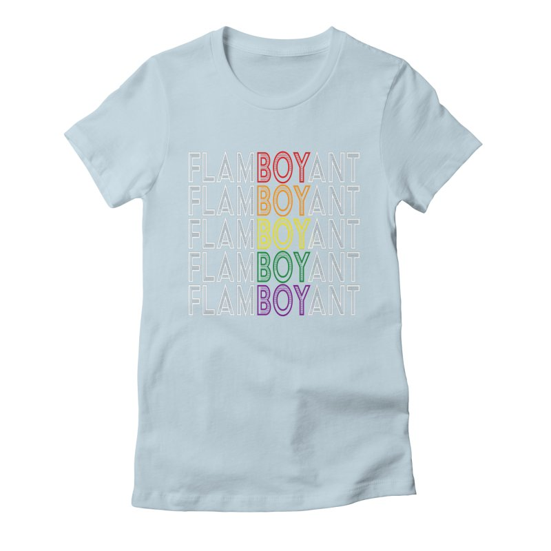 Flamboyant Women's Fitted T-Shirt by Inappropriate Wares