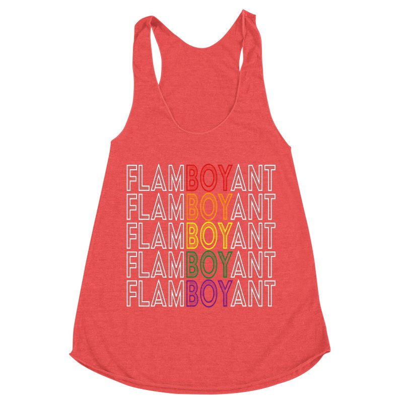 Flamboyant Women's Racerback Triblend Tank by Inappropriate Wares