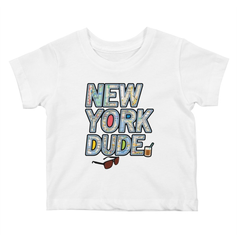 The Dude NY Kids Baby T-Shirt by inboxstreetwear's Shop