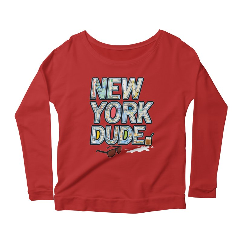 The Dude NY Women's Longsleeve Scoopneck  by inboxstreetwear's Shop