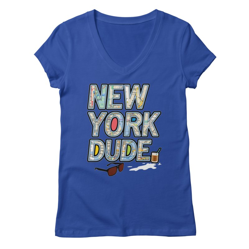 The Dude NY Women's V-Neck by inboxstreetwear's Shop
