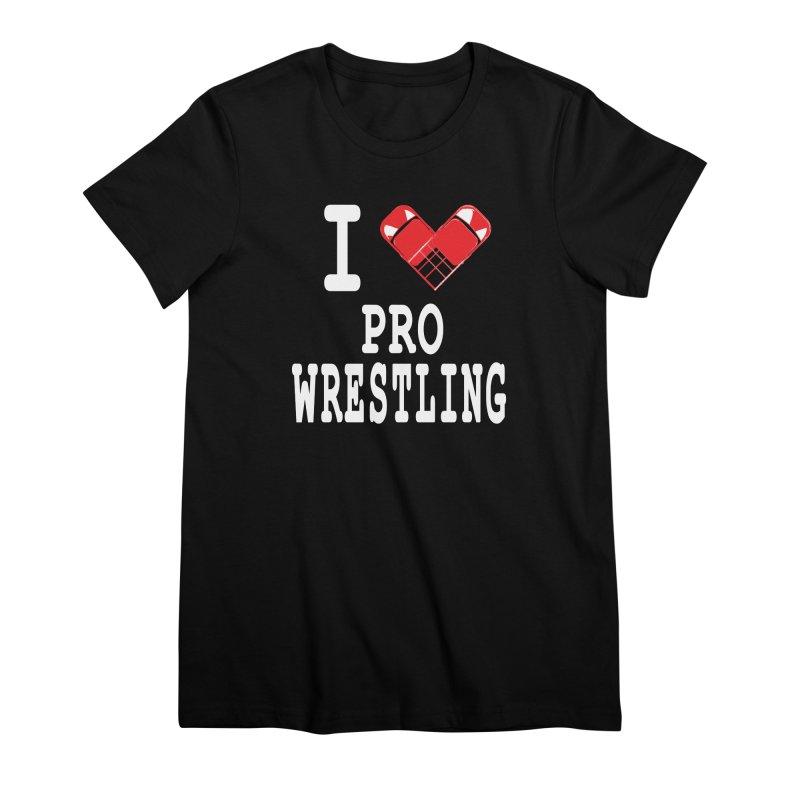 I Heart Wrasslin! Women's Premium T-Shirt by inbrightestday's Artist Shop