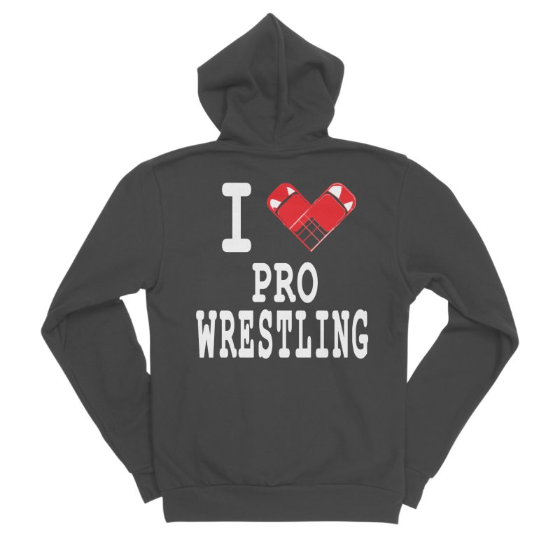 I Heart Wrasslin! Women's Sponge Fleece Zip-Up Hoody by inbrightestday's Artist Shop
