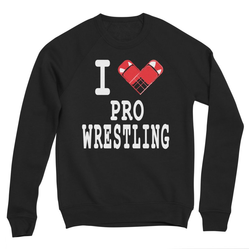 I Heart Wrasslin! Men's Sponge Fleece Sweatshirt by inbrightestday's Artist Shop