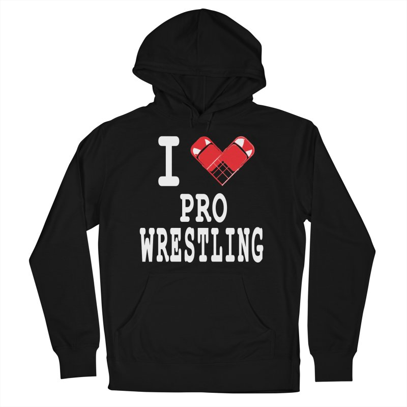 I Heart Wrasslin! Women's French Terry Pullover Hoody by inbrightestday's Artist Shop