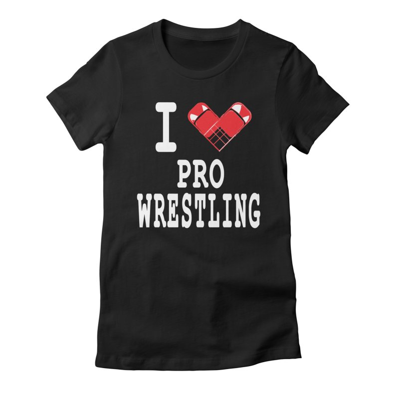 I Heart Wrasslin! Women's Fitted T-Shirt by inbrightestday's Artist Shop