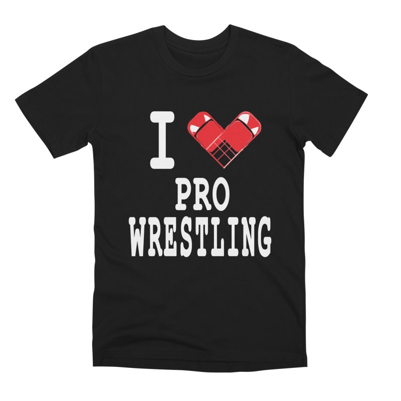 I Heart Wrasslin! Men's Premium T-Shirt by inbrightestday's Artist Shop
