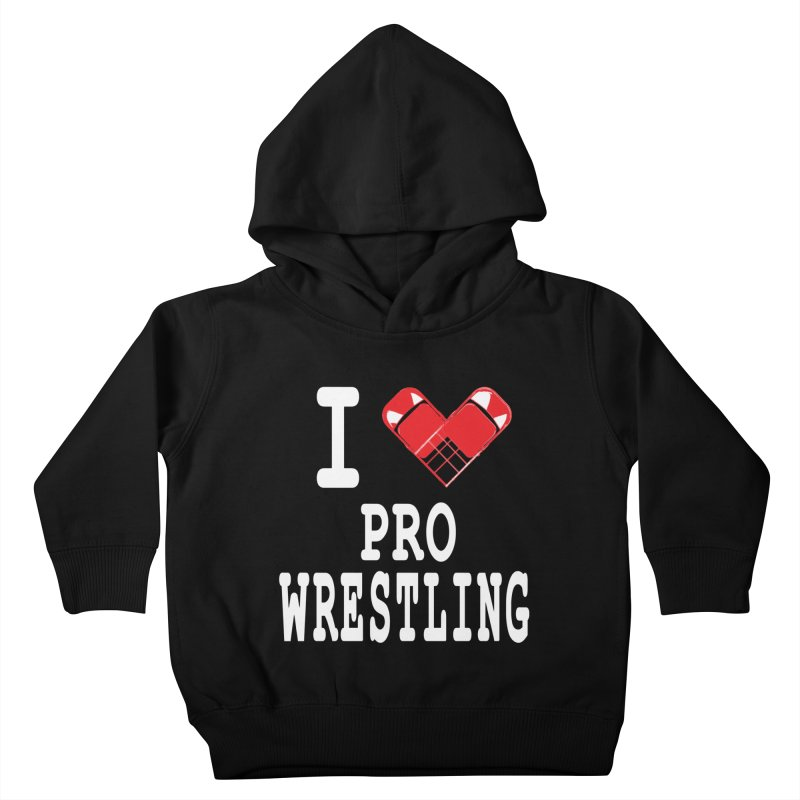 I Heart Wrasslin! Kids Toddler Pullover Hoody by inbrightestday's Artist Shop