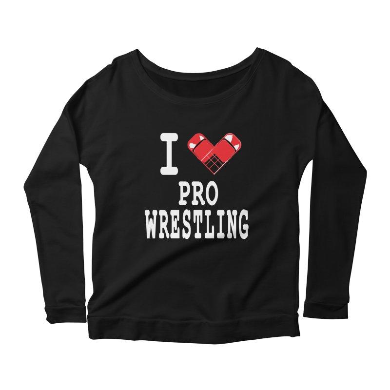 I Heart Wrasslin! Women's Scoop Neck Longsleeve T-Shirt by inbrightestday's Artist Shop
