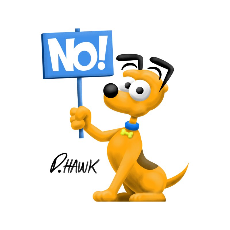 Dog Says No: Sign by Incapio Art Store