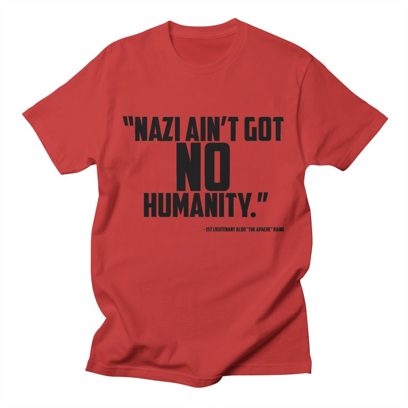 No Humanity Quote Men's T-Shirt by incogvito's Artist Shop