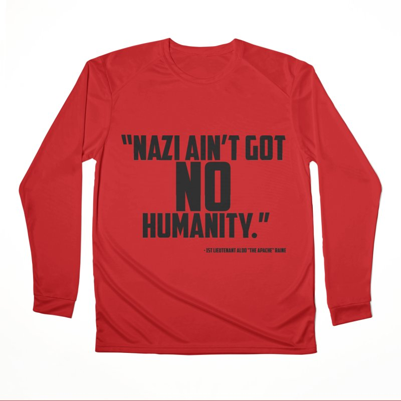 No Humanity Quote Women's Performance Unisex Longsleeve T-Shirt by incogvito's Artist Shop