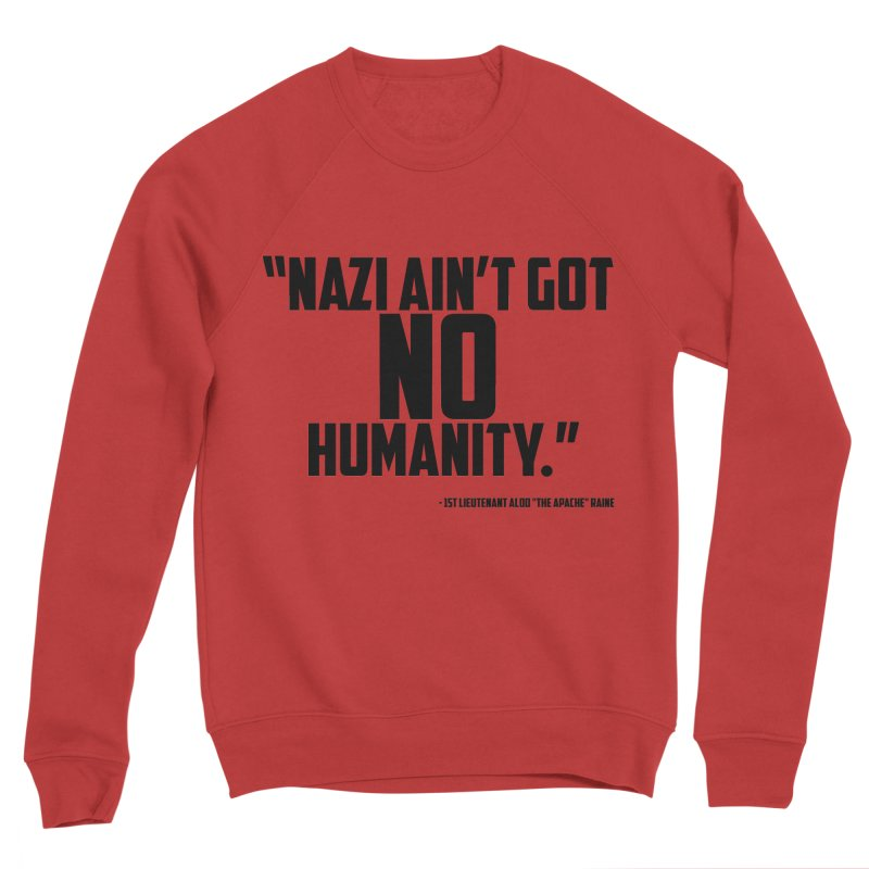 No Humanity Quote Women's Sponge Fleece Sweatshirt by incogvito's Artist Shop