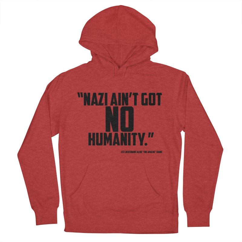 No Humanity Quote Women's French Terry Pullover Hoody by incogvito's Artist Shop