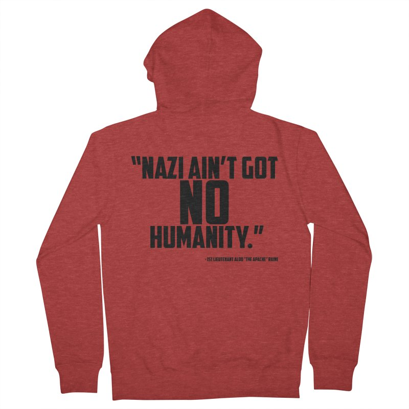 No Humanity Quote Women's French Terry Zip-Up Hoody by incogvito's Artist Shop