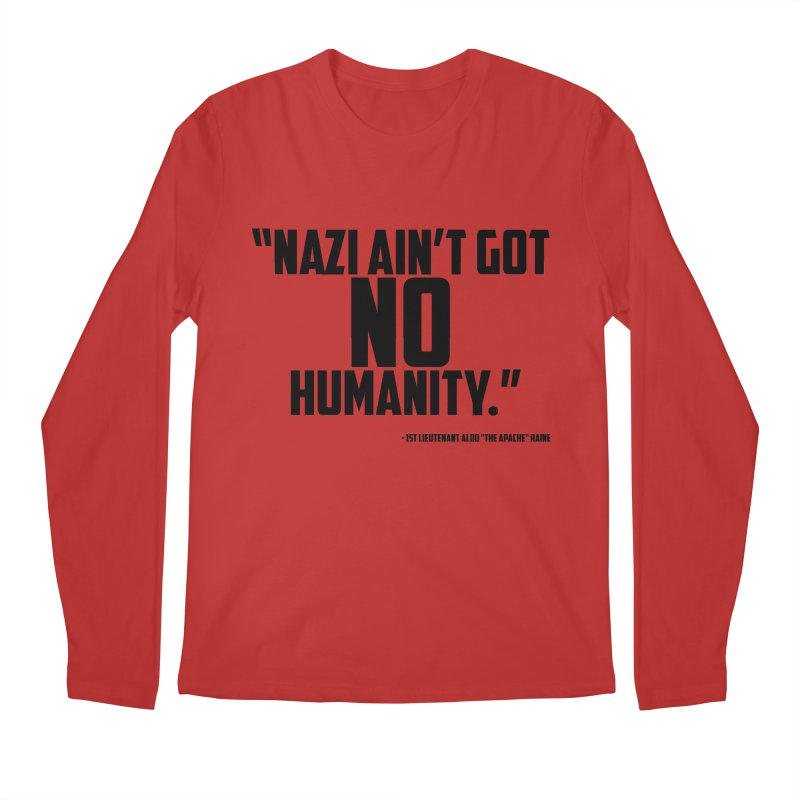 No Humanity Quote Men's Longsleeve T-Shirt by incogvito's Artist Shop