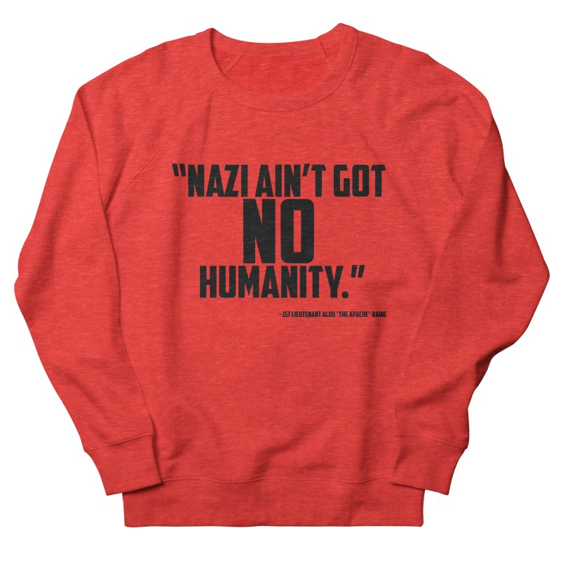 No Humanity Quote Men's Sweatshirt by incogvito's Artist Shop