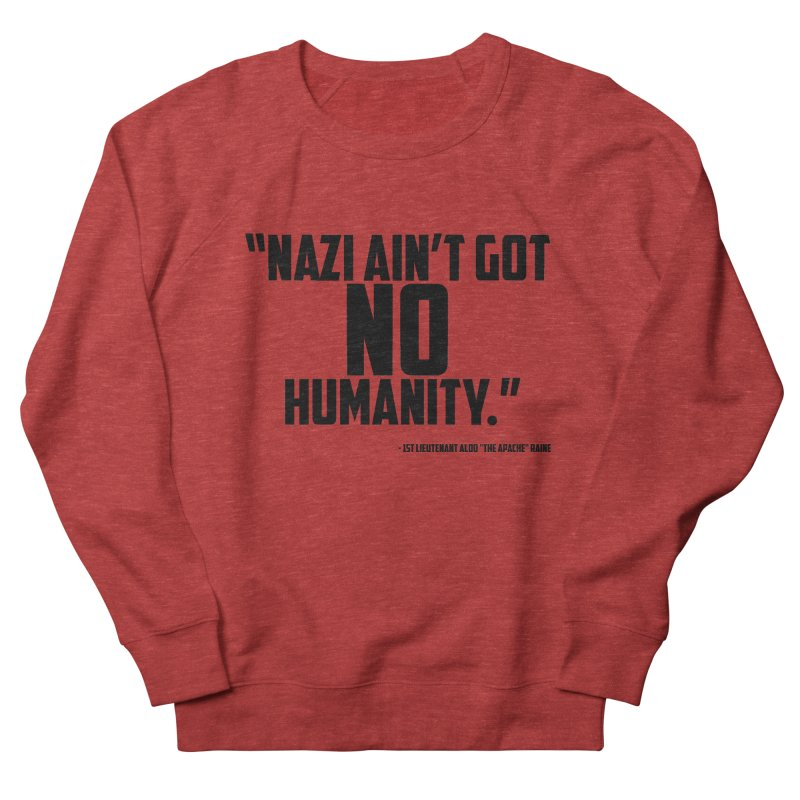 No Humanity Quote Men's French Terry Sweatshirt by incogvito's Artist Shop