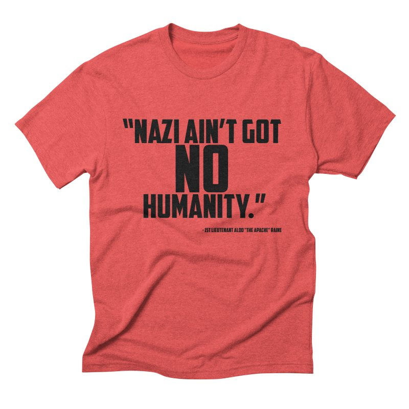 No Humanity Quote Men's Triblend T-Shirt by incogvito's Artist Shop