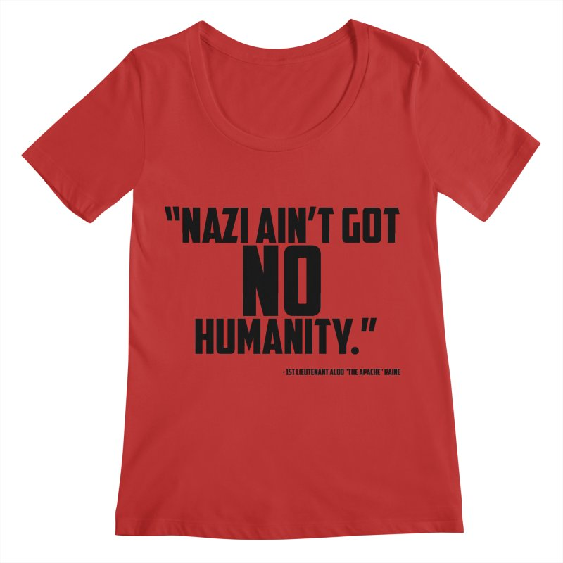 No Humanity Quote Women's Regular Scoop Neck by incogvito's Artist Shop